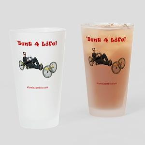 Bent 4 Life on dark shirts Drinking Glass
