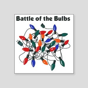 "BattleofBulbs Square Sticker 3"" x 3"""
