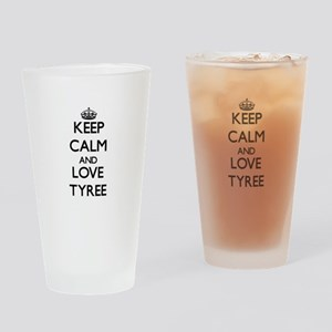 Keep Calm and Love Tyree Drinking Glass