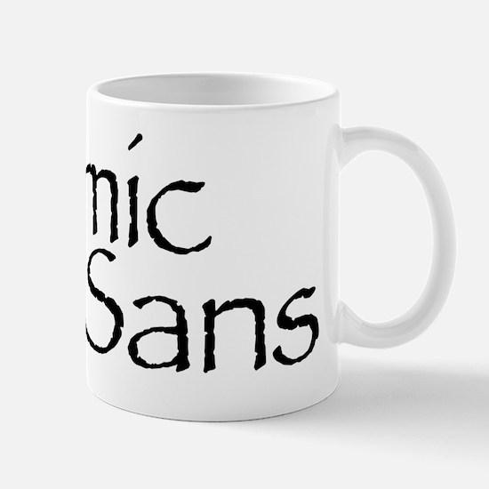 Comic Sans Black Mug