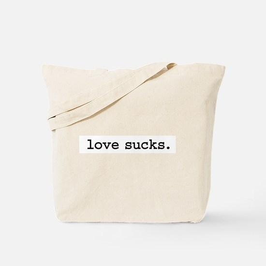 love sucks. Tote Bag