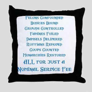 Service Fee Throw Pillow