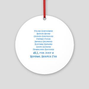 Service Fee Round Ornament