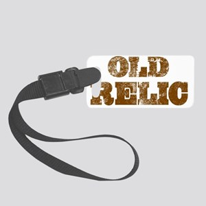 Old relic Small Luggage Tag
