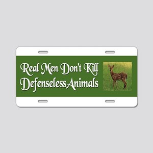 Real Men Dont Hunt - Aluminum License Plate