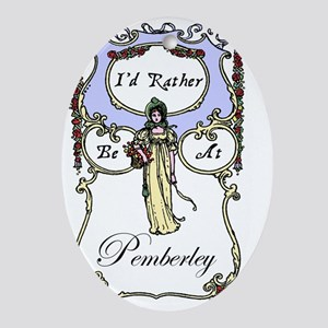 Rather Be At Pemberley Oval Ornament