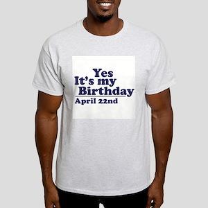 April 22 Birthday Ash Grey T-Shirt