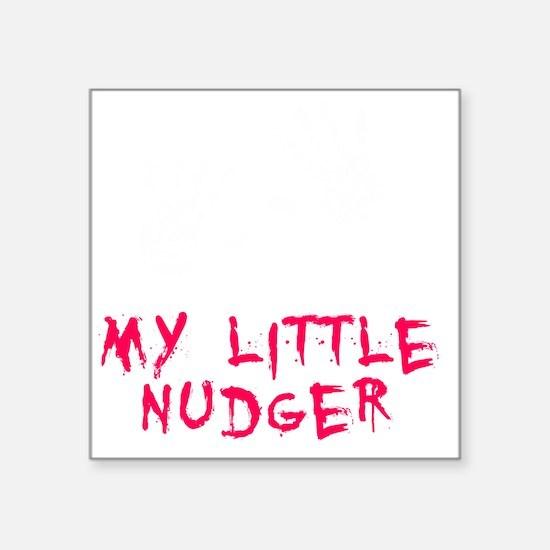 "Nudger Pink -dk Square Sticker 3"" x 3"""