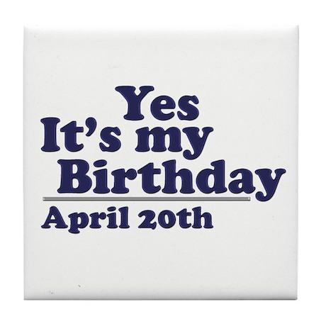 April 20 Birthday Tile Coaster