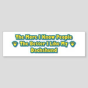 Like My Dachshund Bumper Sticker