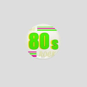 the 80s rock light 2 Mini Button