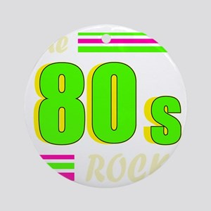 the 80s rock light 2 Round Ornament