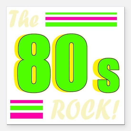 "the 80s rock light 2 Square Car Magnet 3"" x 3"""
