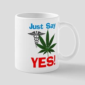 Just say Yes Mugs