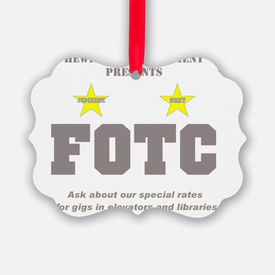Hewitt FOTC graygold II clear Ornament