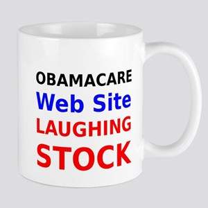 Obamacare Web Site Laughing Stock Mugs
