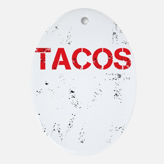 dark tacos.gif Oval Ornament