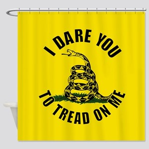 I dare you to tread on me Shower Curtain