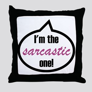 Im_the_sarcastic Throw Pillow