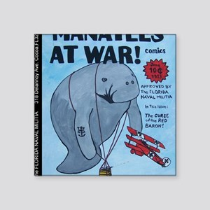 "CPMANATEESATWAR Square Sticker 3"" x 3"""
