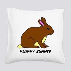 Fluffy Bunny? Square Canvas Pillow