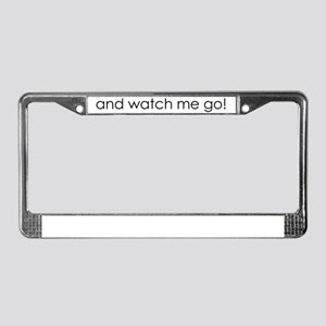 watch me go cards License Plate Frame