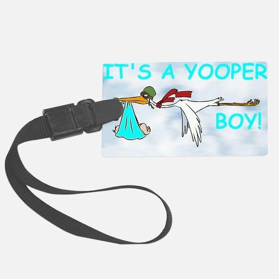 Its_A_Yooper_Boy.gif Luggage Tag