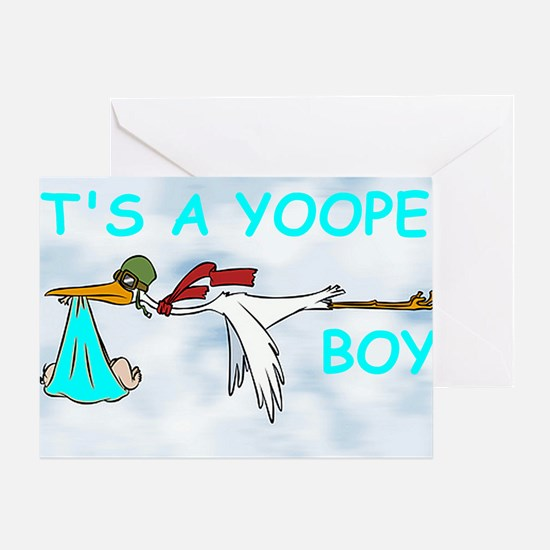 Its_A_Yooper_Boy.gif Greeting Card