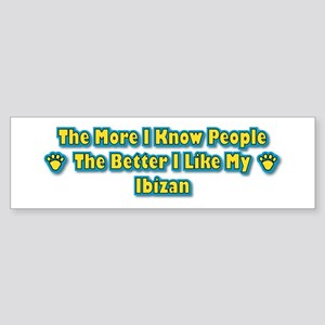 Like My Ibizan Bumper Sticker