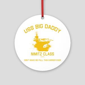 USS BIG DADDY Round Ornament