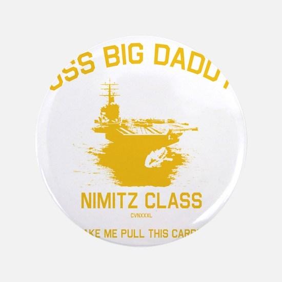 "USS BIG DADDY 3.5"" Button"