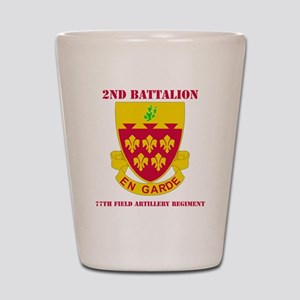 2-77 F A RGT WITH TEXT Shot Glass