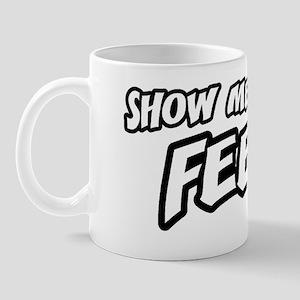 showmeyourfeet_btn Mug