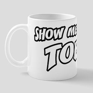 showmeyourtoes_btn Mug