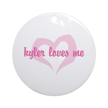 """kyler loves me"" Ornament (Round)"