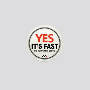 Yes Its Fast copy_2 Mini Button