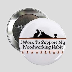 Work to support habit Button