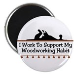 Work to support habit Magnet