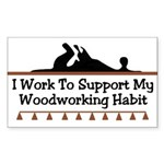 Work to support habit Rectangle Sticker