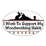 Work to support habit Oval Sticker