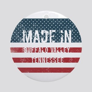 Made in Buffalo Valley, Tennessee Round Ornament