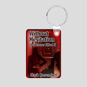 Without Hesitation Greetin Aluminum Photo Keychain
