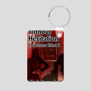 Without Hesitation Aluminum Photo Keychain