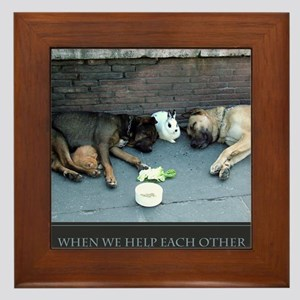 When We Help Each Other We Help Oursel Framed Tile