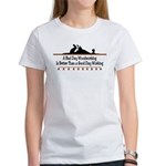 A bad day woodworking Women's T-Shirt