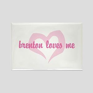 """""""brenton loves me"""" Rectangle Magnet"""