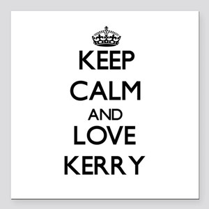"""Keep Calm and Love Kerry Square Car Magnet 3"""" x 3"""""""