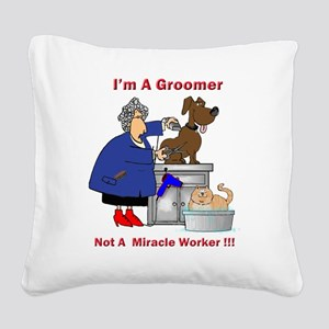 dog groomer Square Canvas Pillow