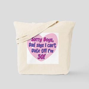 Sorry Boys! Tote Bag