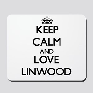 Keep Calm and Love Linwood Mousepad